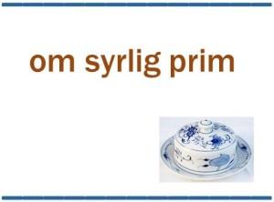 Om SYRLIG PRIM
